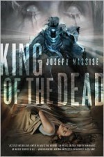 King of the Dead - Joseph Nassise