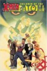 X-Men: Children of the Atom - Joe Casey, Steve Rude