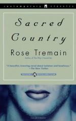 Sacred Country - Rose Tremain, Julie Rubenstein