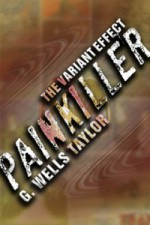 The Variant Effect: PAINKILLER - G. Wells Taylor