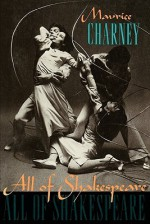 All of Shakespeare - Maurice Charney