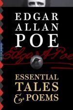Edgar Allan Poe: Essential Tales & Poems (Illustrated) - Edgar Allan Poe, Harry Clarke, Gustave Doré, Edmund Dulac