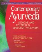 Contemporary Ayurveda: Medicine and Research in Maharishi Ayur-Veda - Hari Sharma, Christopher Clark