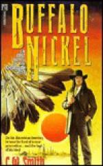 Buffalo Nickel - C.W. Smith, Julie Rubenstein