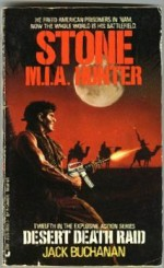 Stone M.I.A. Hunter: Desert Death Raid - Jack Buchanan