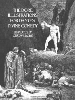 The Doré Illustrations for Dante's Divine Comedy - Gustave Doré, Dante Alighieri