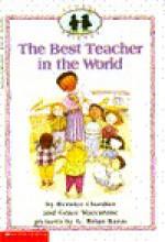 The Best Teacher In The World - Bernice Chardiet, Grace Maccarone, G. Brian Karas