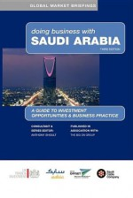 Doing Business with Saudi Arabia - Anthony Shoult
