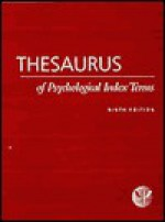 Thesaurus of Psychological Index Terms - American Psychological Association