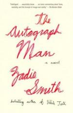 The Autograph Man - Zadie Smith