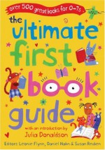 The Ultimate First Book Guide - Daniel Hahn