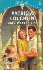 When Stars Collide - Patricia Coughlin