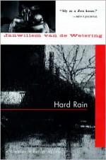 Hard Rain - Janwillem van de Wetering
