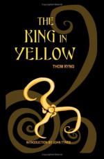 The King In Yellow - Robert W. Chambers
