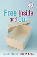 Free Inside and Out - Marilyn Meberg, Luci Swindoll