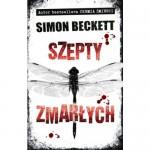 Szepty Zmarłych - Simon Beckett, Sławomir Kędzierski