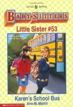 Karen's School Bus - Ann M. Martin, Susan Tang
