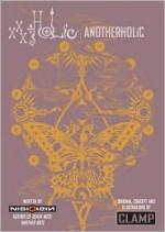 xxxHOLiC: AnotherHOLiC - CLAMP, NisiOisiN
