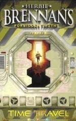 Time Travel (Herbie Brennan's Forbidden Truths) - Herbie Brennan