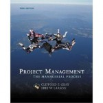 Project Management: The Managerial Process 3rd Edition (Book Only) [Hardcover] - Clifford Gray, Erik Larson