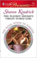 The Playboy Sheikh's Virgin Stable-Girl - Sharon Kendrick