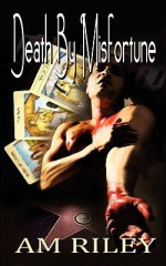Death by Misfortune - A.M. Riley