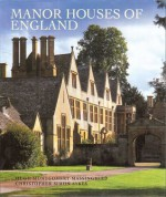 Manor Houses of England - Hugh Montgomery-Massingberd, Christopher Simon Sykes