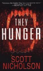 They Hunger - Scott Nicholson