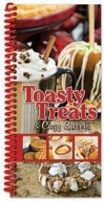 Toasty Treats & Cozy Sweets: Comforting, Warm-you-up Foods for Chilly Days! Coil binding - Cq Products