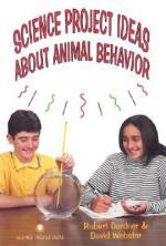 Science Project Ideas about Animal Behavior - Robert Gardner, David Webster
