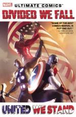 Ultimate Comics Divided We Fall, United We Stand - Brian Wood, Sam Humphries, Brian Michael Bendis, Carlo Barberi, Paco Medina, Billy Tan, Luke Ross, David Marquez