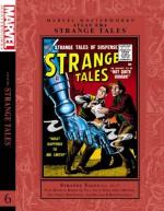 Marvel Masterworks: Atlas Era Strange Tales, Vol. 6 - Steve Ditko, Gray Morrow, Reed Crandall, Gene Colan, Angelo Torres, John Forte, Jay Scott Pike