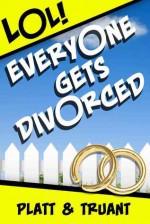 Everyone Gets Divorced: Episode 1 - Sean Platt, Johnny B. Truant