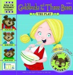 NIR! Plays: Goldilocks and the Three Bears Level 1 (24 Page Storybook, 5-Play Scripts, 4 Character Masks) - Nora Gaydos