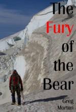 The Fury of the Bear - Greg Morton