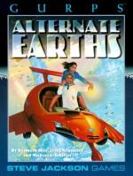 Gurps Alternate Earths: Parallel Histories for the Infinite Worlds - Kenneth Hite, Craig Neumeier, Michael S. Shiffer, Susan Pinsonneault, Alan Gutierrez, John Hartwell