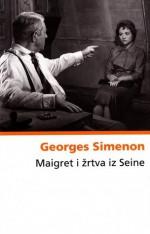 Maigret i žrtva iz Seine - Georges Simenon, Ivan Kušan