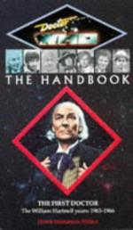 Doctor Who the Handbook: The First Doctor - David J. Howe, Stephen James Walker, Mark Stammers