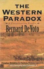 The Western Paradox: A Conservation Reader - Bernard DeVoto, Douglas Brinkley, Patricia Nelson Limerick