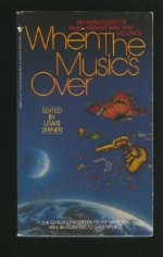 When the Music's Over - Lewis Shiner