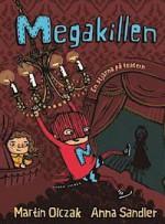 Megakillen - en stjärna på teatern - Martin Olczak