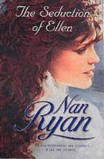 Seduction of Ellen - Nan Ryan