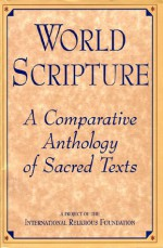 World Scripture: A Comparative Anthology of Sacred Texts - Andrew Wilson