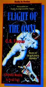 Flight Of The Omni (Deadlines Series, Book #3) - C.S. Fuqua, Kevin J. Foley