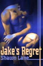 Jake's Regret - Shawn Lane