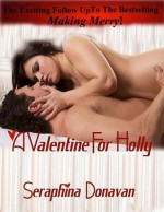 A Valentine For Holly: Book Two of Bishop's Series - Seraphina Donavan, Wicked Muse