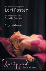 Unzipped - Lori Foster, Crystal Green, Janelle Denison