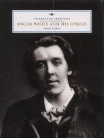 Oscar Wilde and His Circle - Simon Callow