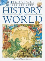 Kingfisher illustrated history of the world - Jack Zevin, Magnus Magnusson