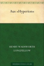 Aus Hyperion - Henry Wadsworth Longfellow